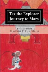Tex the Explorer Journey to Mars (1)
